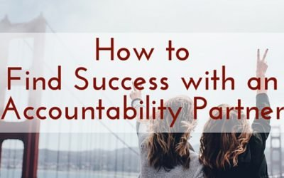 How to Find Success with an Accountability Partner