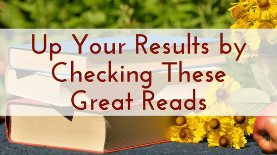 Up Your Results by Checking These Great Reads, book