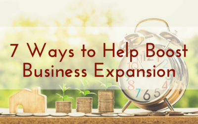 7 Ways to Help Boost Business Expansion