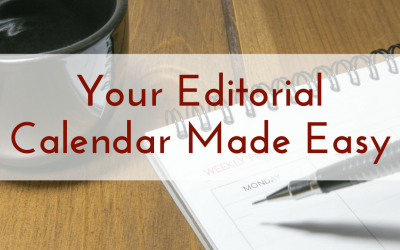 Your Editorial Calendar Made Easy